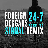 24-7 (Signal Remix) by Foreign Beggars