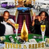 Titles & Deeds by BossBird
