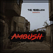The Rebellion Presents: AMBUSH by Various Artists