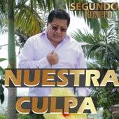 Nuestra Culpa by Segundo Rosero