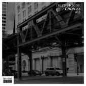 Deep House Choices, Vol. 15 de Various Artists