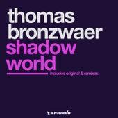 Shadow World by Thomas Bronzwaer