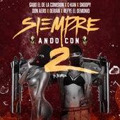 Siempre Ando Con 2 (Remix) [ (feat. Gabo El De La Comision, C-Kan, Snoopy El Coyote, Don Aero & Derian] de Refye el Demonio