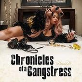 Chronicles Of A Gangstress by Bonnie B