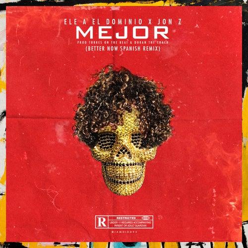 Mejor (Better Now Spanish Remix) by Ele A El Dominio