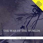 The War of the Worlds von H.G. Wells