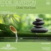 Close Your Eyes by Eddie Silverton