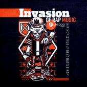 Invasion of Rap Music: Hip Hop Style, Best Battle Rap by Various Artists