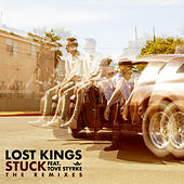 Stuck (Remixes) by Lost Kings
