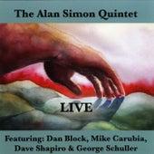 Live! (feat. Dan Block, Mike Carubia, Dave Shapiro & George Schuller) by Alan Simon Quintet