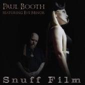 Snuff Film von Paul Booth