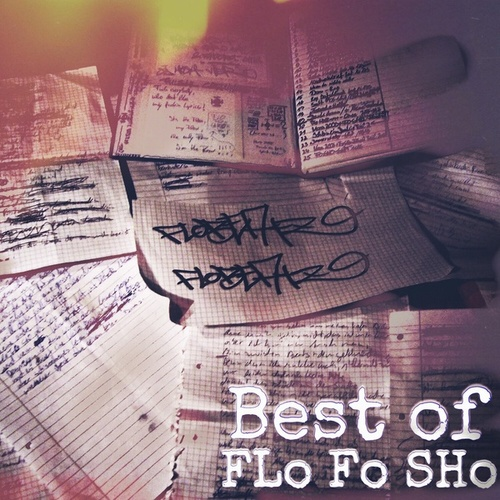 Best of FLo Fo SHo by FLo Fo SHo