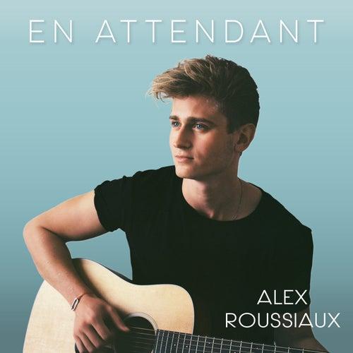 En attendant by Alexis Roussiaux