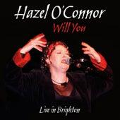 Will You Live in Brighton (Live) de Hazel O'Connor