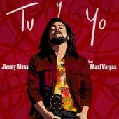 Tu Y Yo de Jimmy Rivas