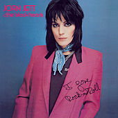 I Love Rock 'N' Roll (Expanded Edition) by Joan Jett & The Blackhearts