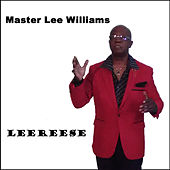 Leereese by Master Lee Williams