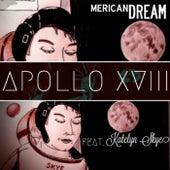 Apollo XVIII (feat. Katelyn Skye) von mericanDREAM