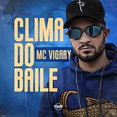 Clima do Baile de MC Vigary