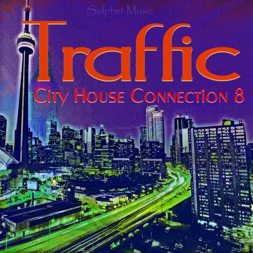 Traffic - City House Connection 8 de Various Artists