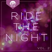 Ride the Night, Vol. 2 - Deep House Tunes by Various Artists