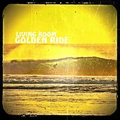 Golden Ride by Living Room