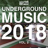 Underground Music 2018, Vol. 2 von Various Artists
