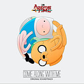 Adventure Time: Come Along with Me (Original Soundtrack) de Adventure Time