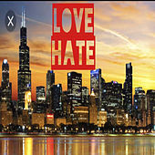 Love Hate de ChicagoRedd