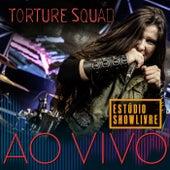 Torture Squad No Estúdio Showlivre (Ao Vivo) de Torture Squad