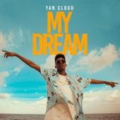 My Dream by Yan Cloud