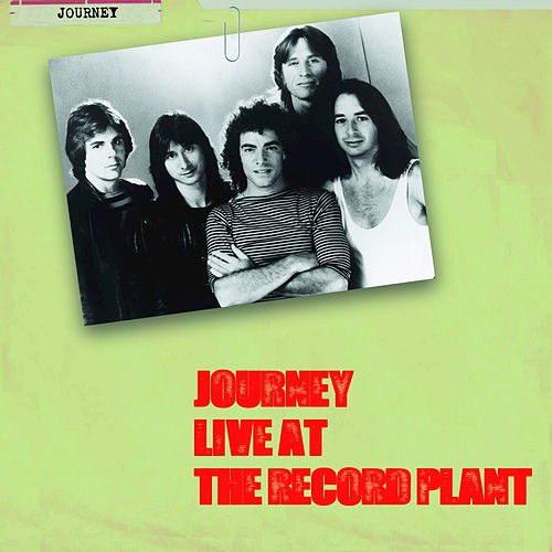 Live at the Record Plant by Journey