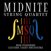 MSQ Performs Electric Light Orchestra von Midnite String Quartet
