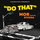 Do That von MoR