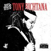 Tony Richtana by Just Rich Gates