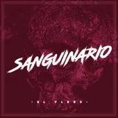 Sanguinario by El Plebe