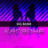 Big Bank (Originally Performed by YG feat. 2 Chainz, Big Sean and Nicki Minaj) by Chart Topping Karaoke (1)