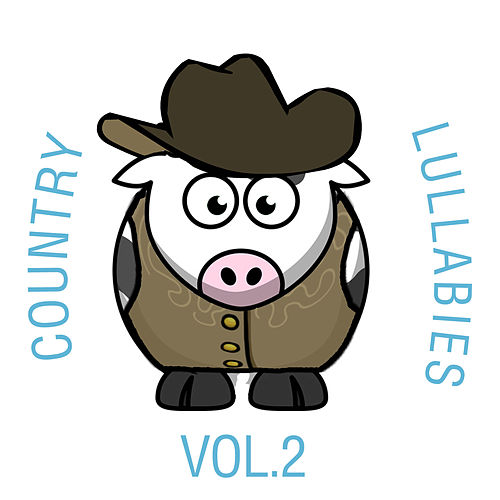 Country Lullabies, Vol. 2 von The Cat and Owl