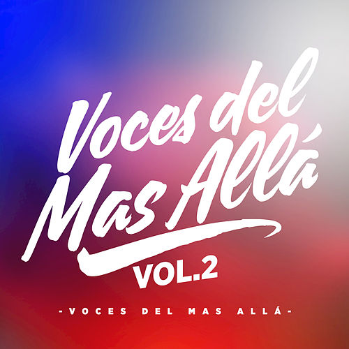 Voces del Mas Allá, Vol. 2 by Various Artists