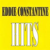 Eddie Constantine - Hits by Eddie Constantine