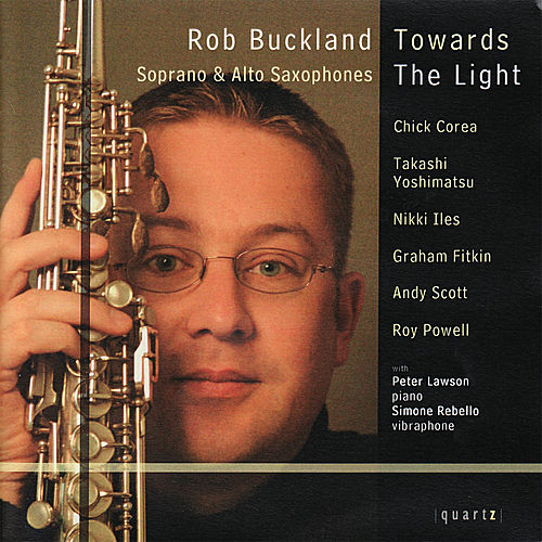Powell: Towards the Light - Corea: Children's Songs - Yoshimatsu: Fuzzy Bird Sonata, et al. by Rob Buckland