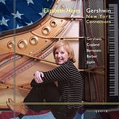 Gershwin: New York Connections von Elizabeth Hayes