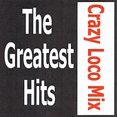Crazy Loco Mix - The greatest hits by Various Artists