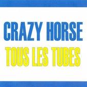 Tous les tubes - Crazy Horse by Crazy Horse