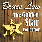 The Golden Star Collection by Bruce Low
