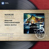Mahler: Symphony No.5 by Sir Simon Rattle