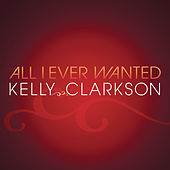 All I Ever Wanted de Kelly Clarkson