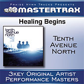 Healing Begins de Tenth Avenue North