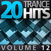 20 Trance Hits, Vol. 12 von Various Artists