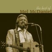 The Best of Mel McDaniel by Mel McDaniel
